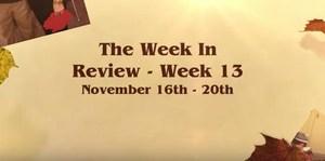 Week In Review Video - Week 13