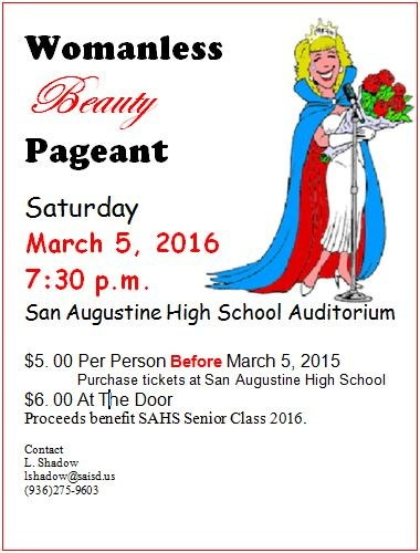 Womanless Beauty Pageant Saturday, March 5th @ 7:30 PM @ The High School Auditorium