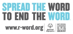 """""""Spread the Word to End the Word"""""""
