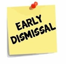 Yellow Sticky Note labeled Early Dismissal