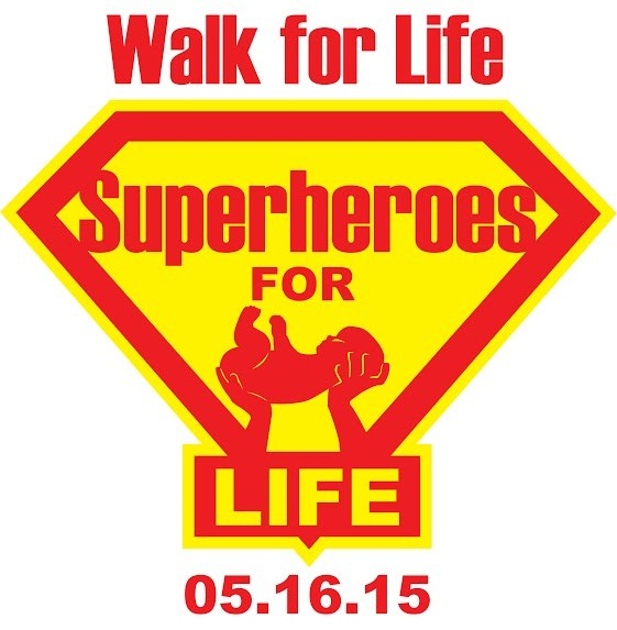 2015  Walk for Life - Saturday, May 16, 2015 - Every Step Matters!
