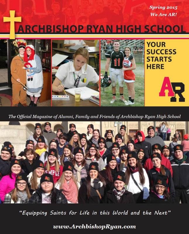 The Spring 2015 Archbishop Ryan School Magazine