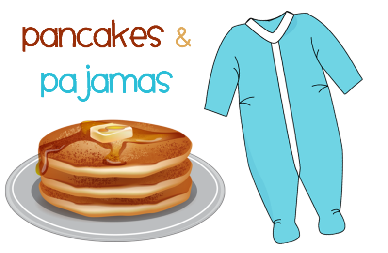 Join Us for Pancakes and Pajamas!
