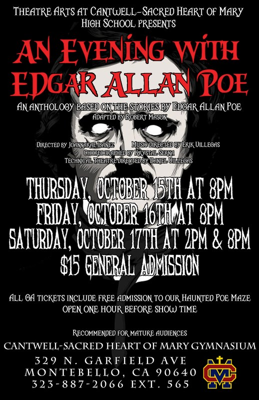 Theatre Arts at CSHM presents our Fall Production, An Evening With Edgar Allan Poe with a Haunted Poe Inspired Maze